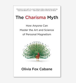 """The Charisma Myth"" by Olivia Fox Cabane"